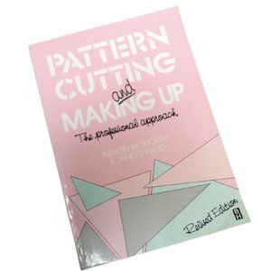 Pattern Cutting and Making Up - Professional Approach - Make Your Own Patterns